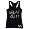 5% Nutrition Apparel Love It Kill It / 5%Er For Life Women's Tank Top Black/Chrome