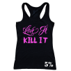 5% Nutrition Apparel Love It Kill It / 5%Er For Life Women's Tank Top Black/Pink