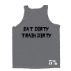 5% Nutrition Apparel Love It Kill It / Eat Dirty Train Dirty Men's Tank Top Black/Grey