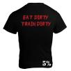 5% Nutrition Apparel T-Shirt - Eat Dirty Train Dirty Red/ Black