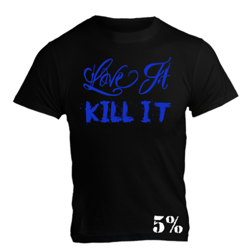 5% Nutrition Apparel T-Shirt - Love It Kill It 5% Black / Blue