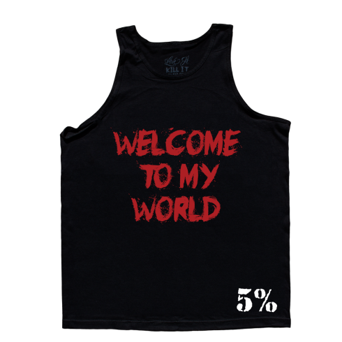 5% Nutrition Apparel Welcome To My World / Now Get The F* Out Men's Tank Top Black/Red